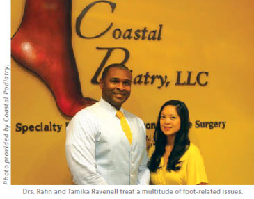 Podiatrists: Drs. rahn and tamika ravenell treat a multitude of foot-related issues.
