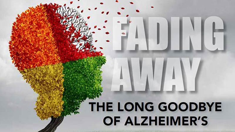 Fading Away: The Long Goodbye of Alzhemier's