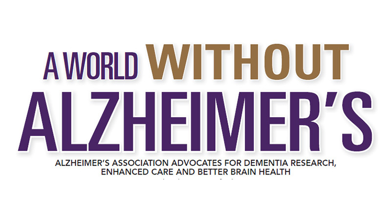 Alzheimer's Association Advocates for Dementia Research, Enhanced Care and Better Brain Health