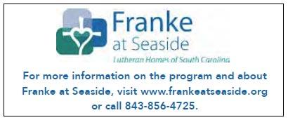 Contact Franke at Seaside at 843-856-4725 or www.frankeatseaside.org