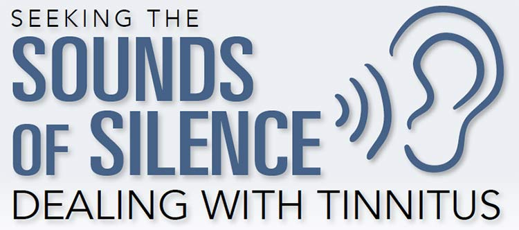 Seeking the Sounds of Silence: Dealing with Tinnitus