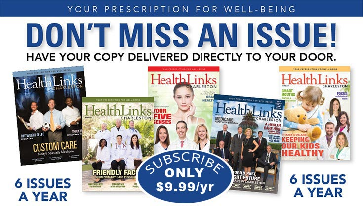 Subscribe to HealthLinks Charleston Magazine
