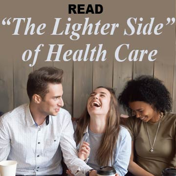 Read The Lighter Side of Health Care