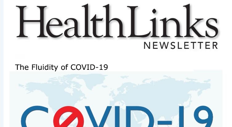 Subscribe to the HealthLinks Magazine Weekly Newsletter
