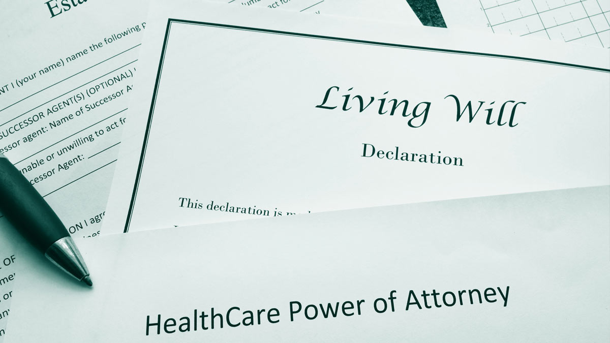 Health Care Power of Attorney, Living Will