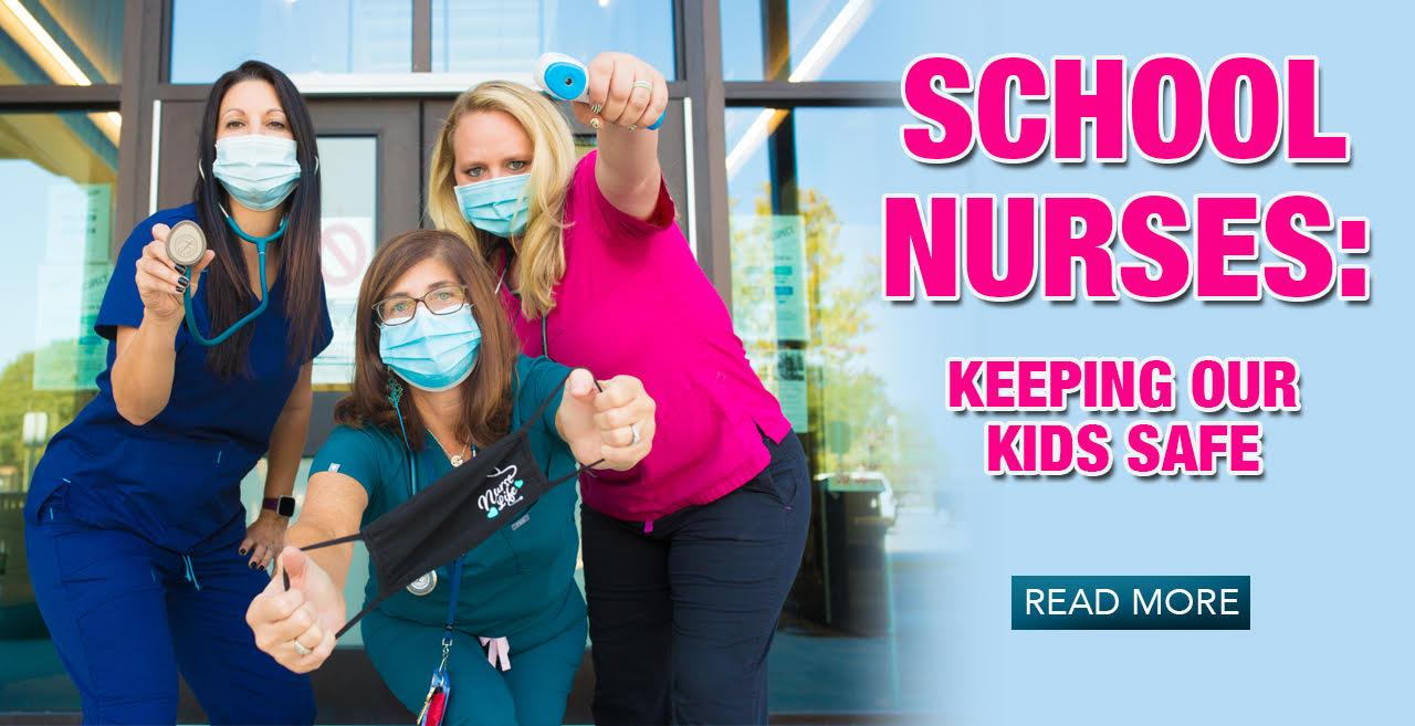 School Nurses: Keeping our Kids Safe
